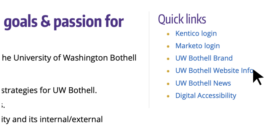 "A screenshot of the ""Quick links"" section with a cursor pointing to the link that says ""UW Bothell Website Info"""